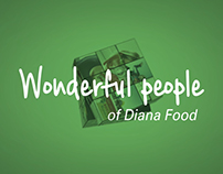 Wonderful people of Diana food