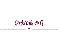 Cocktails @ Q