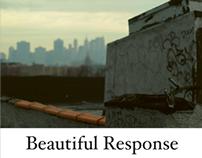 Beautiful Response 2012 Posters