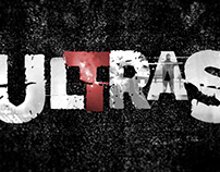 ULTRAS (Opening Title)