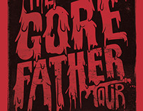 The Gorefather Tour Poster