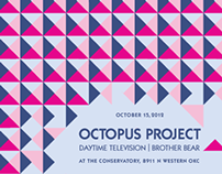 Octopus Project Screened Poster