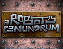 Robot's Conundrum