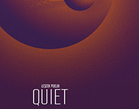 QUIET the movie