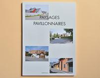 Paysages Pavillonnaires #Édition