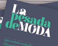 *** LA PESADA DE MODA ***