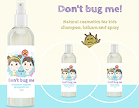Don't bug me- Package Design Natural cosmetics for kids