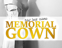 Say Her Name Memorial Gown