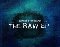 Dwarde & Tim Reaper – The Raw EP