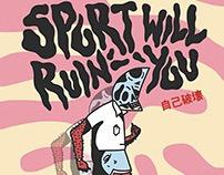 SPORT Will Ruin YOU