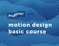 Motion Design. Basic course at Projector