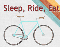 Sleep, Ride, Eat
