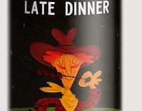 Late dinner