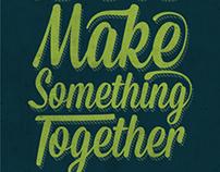 Let's Make Something Together