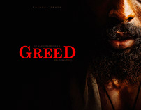 GREED kills everything...PHOTO STORY