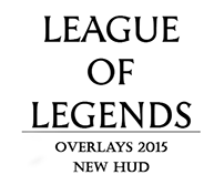 Overlays League of Legends 2015 - New HUD -