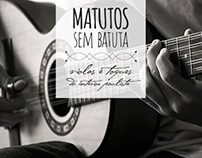 Matutos Sem Batuta - Photos part 1
