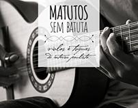 Matutos Sem Batuta - Photos part 1