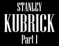 Stanley Kubrick Part 1