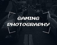 Gaming Photography