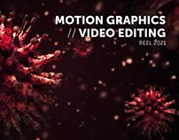 Motion Graphics & Video Editing - Reel 2021