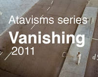 Vanishing, Atavisms series