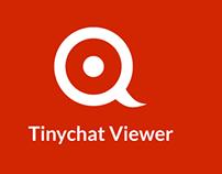 Tinychat Viewer Webapp