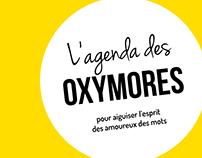 L'agenda des oxymores