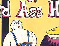 The revange of Lard Ass Hogan