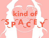 #collection 1 ~ kind of spacey