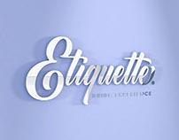 Etiquette ®