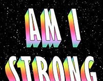 Am i strong enough