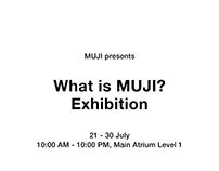 MUJI - What is MUJI? Exhibition Atrium POP