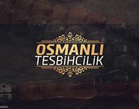 OSMANLI TESBİHCİLİK / OTTOMAN ROSARY