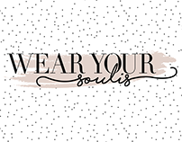 Wear Your Soulis