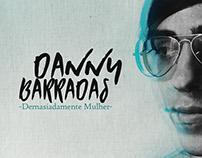 [Entrevista] Danny Barradas: demasiadamente mulher
