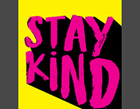 Stay Kind
