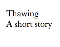 Thawing
