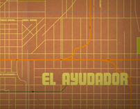El Ayudador  - Title Sequence