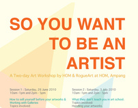So You Want To Be An Artist? Workshop