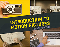 Introduction to Motion Pictures