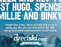 Direct Ski 2012 - Shazza and Kev 30% off Campaign