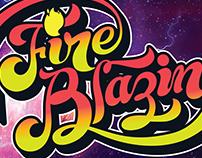 FIRE BLAZIN