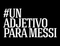 Pepsi - #UnAdjetivoParaMessi