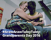 #ArawArawTuloyTuloy: Grandparents Day 2016
