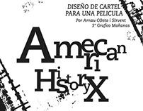 DISEÑO DE CARTEL - American History X ( Tipografia)