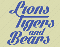 Lions Tigers & Bears