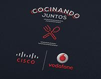 Cocinando Juntos, Cisco + Vodafone