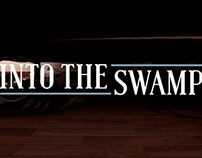 Into the Swamp