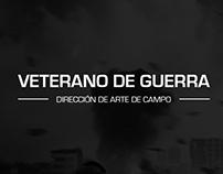 Dirección de Arte de Campo - Veterano de Guerra